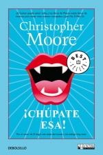 Christopher Moore Serie Chúpate esa 01